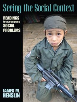 Seeing the Social Context: Readings to Accompany Social Problems