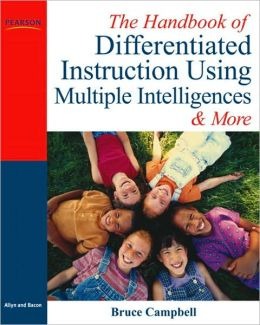 Handbook of Differentiated Instruction Using the Multiple Intelligences : Lesson Plans and More