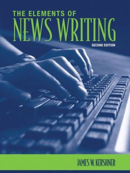 The Elements of News Writing
