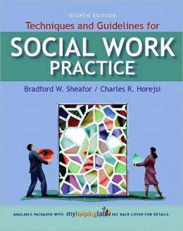 Techniques and Guidelines for Social Work Practice