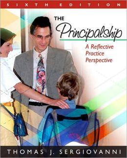 Principalship: A Reflective Practice Perspective
