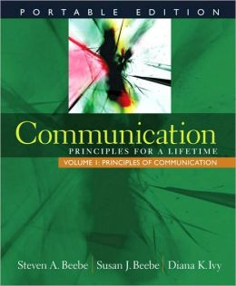 Communication: Principles for a Lifetime - Principles of Communication