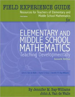Elementary and Mid. School Mathematics -Field . Guide