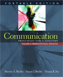 Communication: Principles for a Lifetime - Presentational Speaking