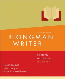 The Longman Writer: Rhetoric, Reader, and Research Guide, Brief Edition
