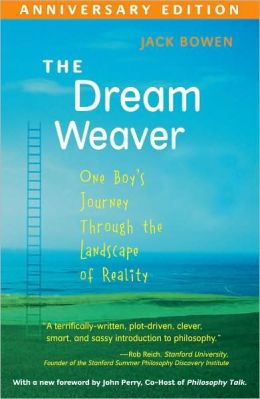 Dream Weaver: One Boy's Journey Through the Landscape of Reality
