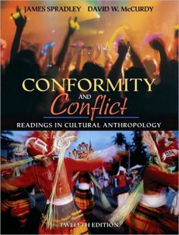 Conformity and Conflict: Readings in Cultural Anthropology (with MyAnthroKit Student Access Code Card)