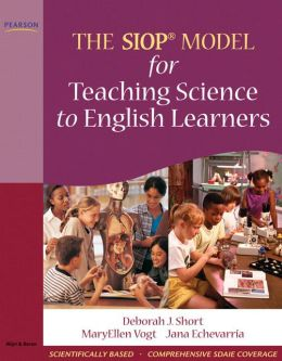 The SIOP Model for Teaching Science to English Learners