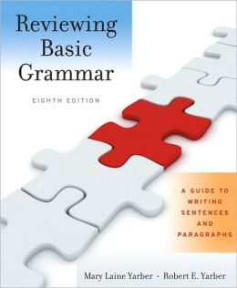 Reviewing Basic Grammar: A Guide to Writing Sentences and Paragraphs (with MyWritingLab Student Access Code Card)