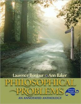 Philosophical Problems: An Annotated Anthology