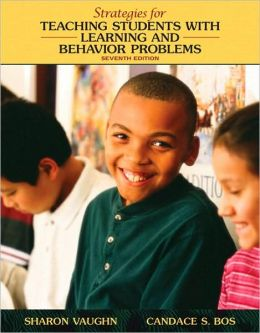 Strategies for Teaching Students with Learning and Behavioral Problems (with MyEducationLab)
