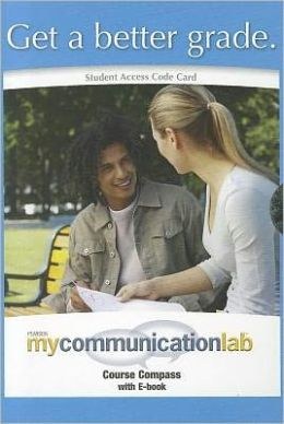 MyCommunicationLab CourseCompass with Single-Volume Pearson eText -- Standalone Access Card -- for Communication