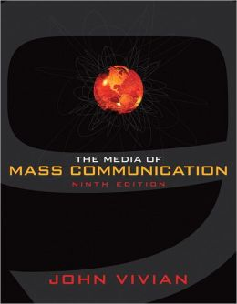 Media of Mass Communication - With Mycommlab