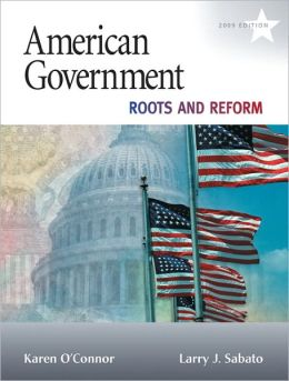 American Government: Roots and Reform, 2011