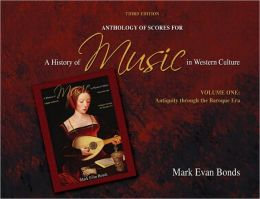 Anthology of Scores for A History of Music in Western Culture - Volume I
