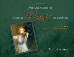 History of Music in Western Culture Anthology of Scores - Volume II