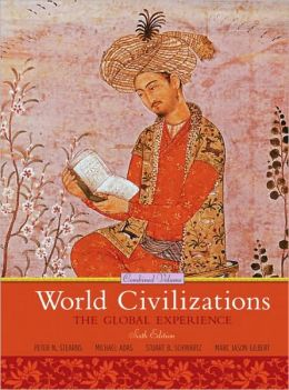 World Civilizations: The Global Experience, Combined Volume