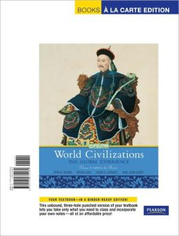 World Civilizations: The Global Experience, Volume 2, Books a la Carte Edition