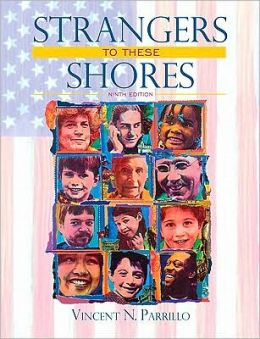 Strangers to These Shores: Race and Ethnic Relations in the United States Value Package (Includes Allyn & Bacon Social Atlas of the United States