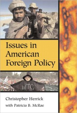 Issues In American Foreign Policy- (Value Pack w/MySearchLab)
