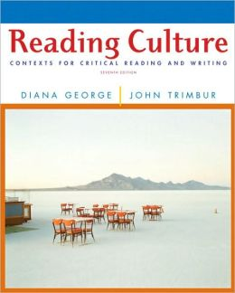 Reading Culture: Contexts for Critical Reading and Writing