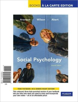 Social Psychology, Books a la Carte Edition