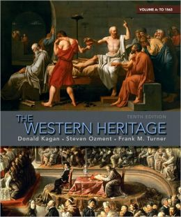 The Western Heritage: Volume A (to 1563)