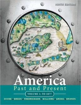 America Past and Present, Volume 1