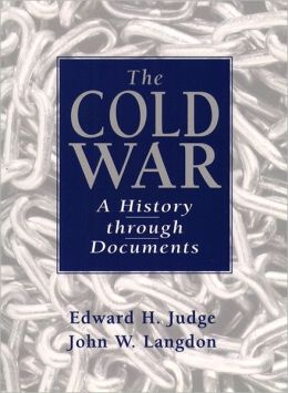 Cold War: A History Through Documents- (Value Pack w/MySearchLab)