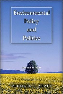Environmental Policy and Politics [With Access Code]