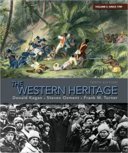 The Western Heritage: Volume C (since 1789)