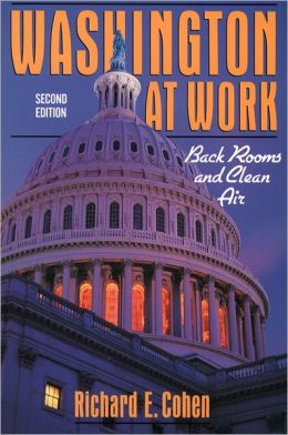 Washington At Work: Back Rooms And Clean Air- (Value Pack w/MySearchLab)