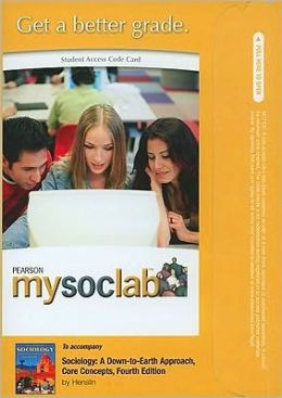 MySocLab Student Access Code Card for Sociology: A Down-to-Earth Approach, Core Concepts (standalone)