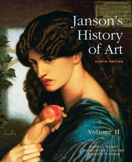 Janson's History of Art: The Western Tradition, Volume II with MyArtsLab and Pearson eText