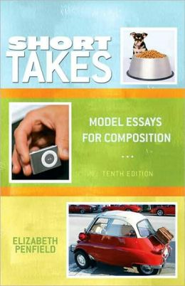 Models for Writers: Short Essays for Composition / Edition 10 by ...