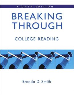 Breaking Through: College Reading (with MyReadingLab Student Access Code Card)
