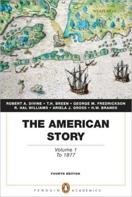 The American Story: Volume 1 (Penguin Academics Series)