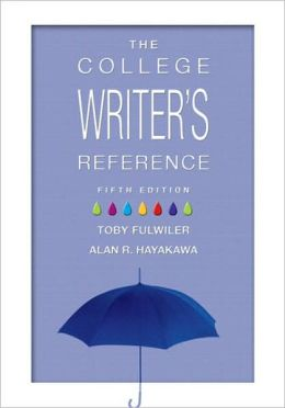 College Writer's Reference: 2009 MLA Update Edition