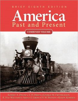 America Past and Present, Brief, Combined Volume
