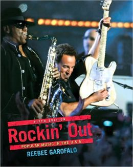 Rockin Out: Popular Music in the U.S.A