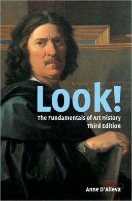 Look!: Art History Fundamentals Anne D'Alleva