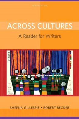 Across Cultures: A Reader for Writers
