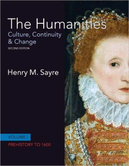 The Humanities: Culture, Continuity and Change, Volume 1