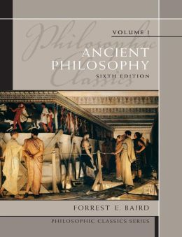 Philosophic Classics, Volume I Ancient Philosophy