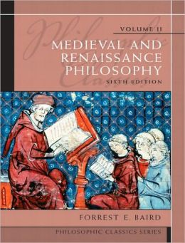 Philosophic Classics, Volume II: Medieval and Renaissance Philosophy