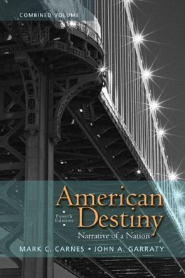 American Destiny: Narrative of a Nation, Combined Volume