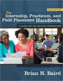 The Internship, Practicum, and Field Placement Handbook