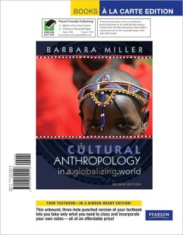 Cultural Anthropology in a Globalizing World, Books a la Carte Edition