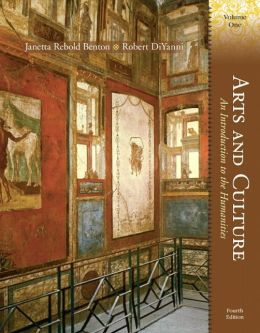 Arts and Culture: An Introduction to the Humanities, Volume I