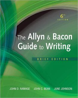 Allyn & Bacon Guide to Writing, The, Brief Edition